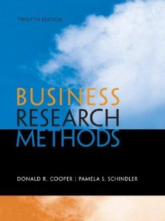 Business Research Methods Donald Cooper, Pamela Schindler 9780073521503 Books