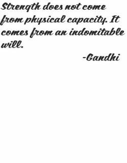 "Strength does not come from physical capacity. It comes from indomitable will by Indian Nationalism leader Gandhi  COLORBLACK   SIZE12""x12""   Life Attitude Peace Inspirational and Motivational Saying Picture Wall Quote Decal for Home Room Desig"