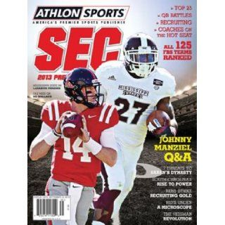 Athlon Sports 2013 College Football Southeastern (SEC) Preview Magazine  Mississippi State Bulldogs/Ole Miss Rebels Cover Athlon Sports Books