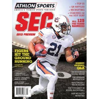 Athlon Sports 2013 College Football Southeastern (SEC) Preview Magazine  Auburn Tigers Cover Athlon Sports Books