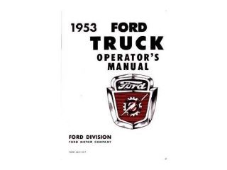 1953 Ford Truck Owners Manual User Guide Reference Operator Book Fuses Fluids