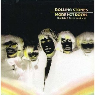 "Rolling Stones ""More Hot Rocks Big Hits and Fazed Cookies"" CD   7649389"